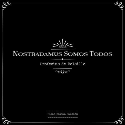 Nostradamussomostodos